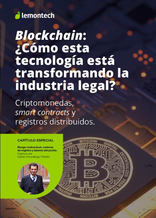 Blockchain: ¿Cómo esta tecnología está transformando la industria legal?