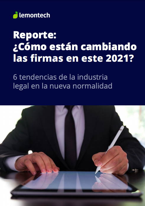 Reporte: ¿Cómo están cambiando las firmas en 2021?